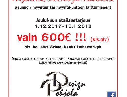 Myyntistailaus /-kalustustarjous 1.12.2017–15.1.2018, vain 600€!!!